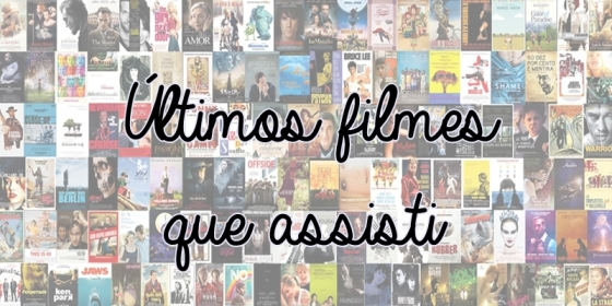 ultimos_filmes_assistidos_blog1pdt
