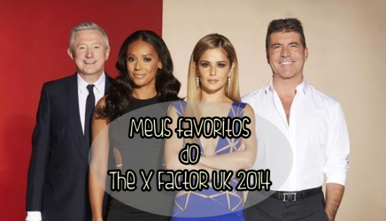 meus-favoritos-do-x-factor-uk-2014-blog1pdt